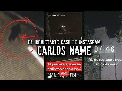 El inquietante caso de Instagram CARLOS NAME