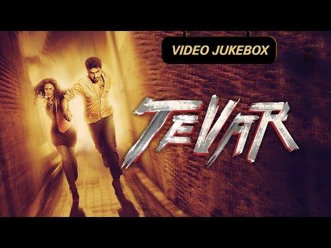 Tevar   Video Songs Jukebox