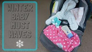 Winter Baby Must Haves // Momma Alia