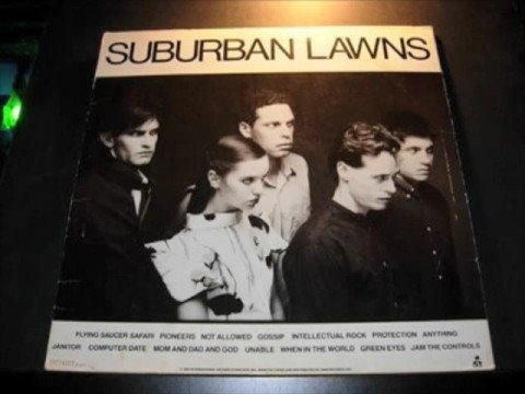"Suburban Lawns - ""Green Eyes"""