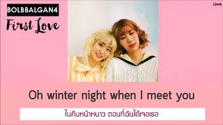 THAISUB︱Bolbbalgan4 (볼빨간사춘기) - First Love (첫사랑)