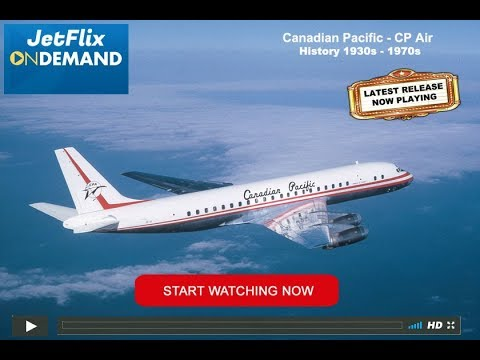 CP Air Canadian Pacific Airlines History 1930s to 1970s