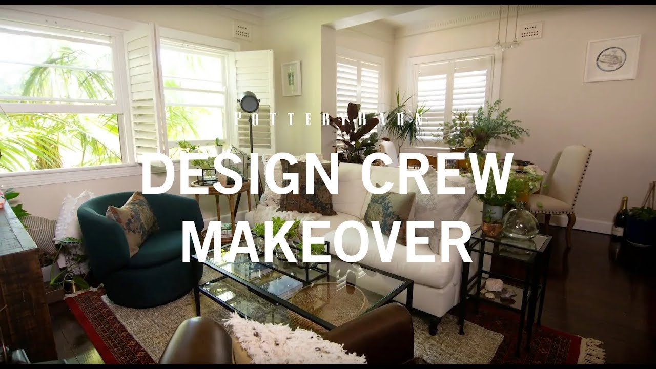 Pottery Barn Design Crew Makeover Australian Bungalow & Pottery Barn Design Crew Makeover: Australian Bungalow - YouTube