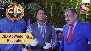 Your Favorite Character | CID Team At Wedding Reception | CID