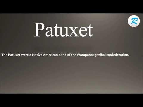 How to pronounce Patuxet  | Patuxet  Pronunciation | Patuxet  meaning | Patuxet  definition