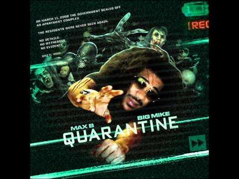 Max B - All My Life (Quarantine)
