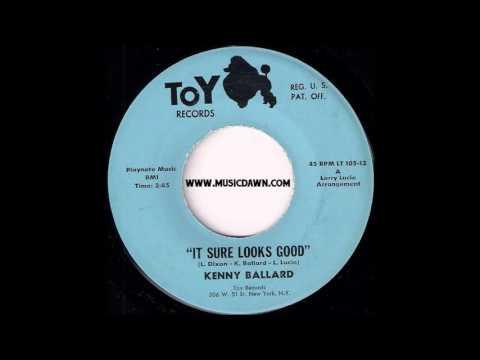Kenny Ballard - It Sure Looks Good [Toy] 1965 RnB Soul 45