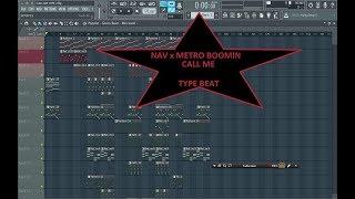 Call me -Nav X Metro Boomin (FL Studio REMAKE) Nav Metro Boomin Type Beat Video