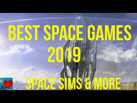 Best Space Games 2019, Space Sims