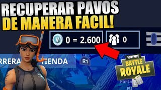 YOUR PAVOS DO NOT APPEAR - HERE HOW TO GET THEM . . . . . . . . . . . . . . . . . . . . . . . LEGAL METHOD ? FORTNITE
