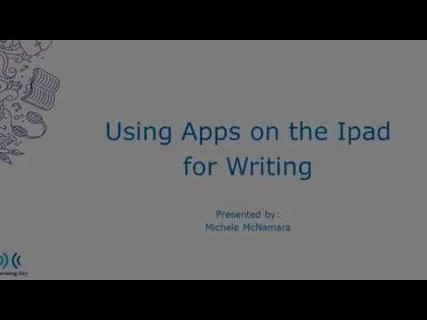 Using Apps on the Ipad for Writing