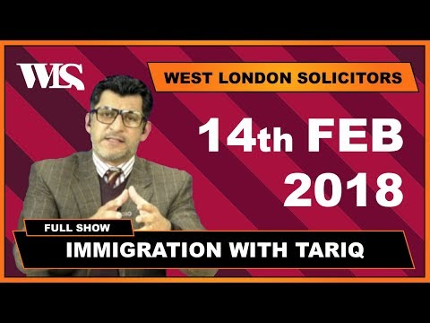 Immigration with Tariq - 14-02-2018