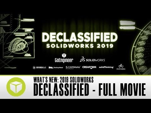DECLASSIFIED: SOLIDWORKS 2019 - FULL MOVIE