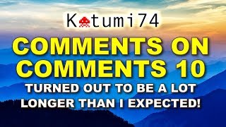 Comments on comments 10