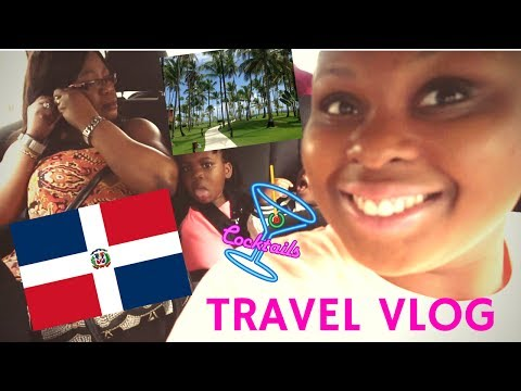 TRAVEL VLOG #1 | DOMINICAN REPUBLIC