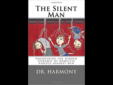 The Silent Man Novel :Abused men - Dr Harmony