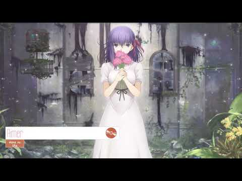 Fate stay night  Heaven's Feel   I  Presage Flower Ending Full『Aimer   Hana no Uta』   YouTube