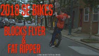 2018 SE Bikes: Blocks Flyer & Fat Ripper