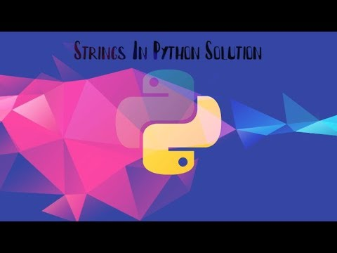 Strings Solution Python Tutorial | Datatypes | Problem thumbnail