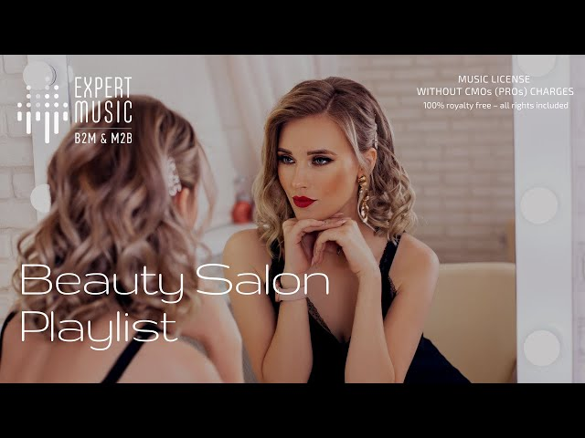 Music for hairdressers & beauty salons. BEAUTY SALON fashion music