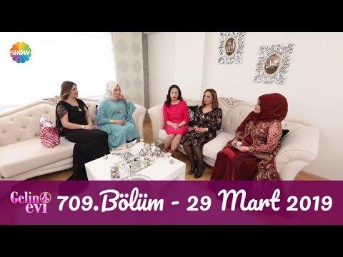 Gelin Evi 709. Bölüm | 29 Mart 2019