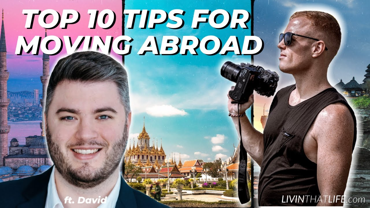 Top 10 Tips for Moving Abroad! LTLP106