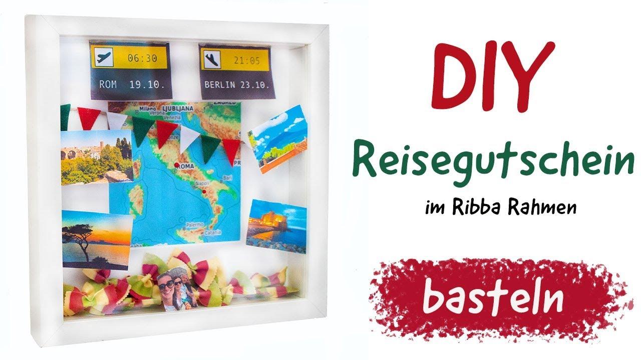Anleitung Reisegutschein Basteln Diy Reise Gutschein Im Ribba Rahmen Selbermachen