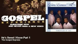 The Gospel Express - He