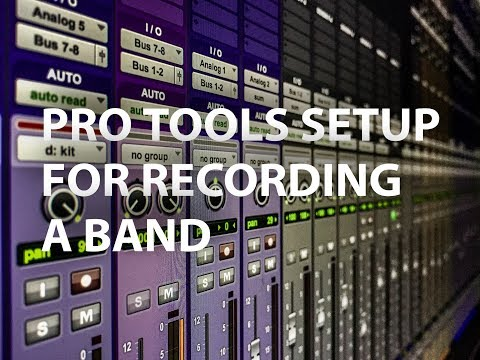 Pro Tools setup for recording a band part 1 - Tracking