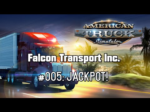 ATS: Falcon Transport Inc. - #005: JACKPOT!