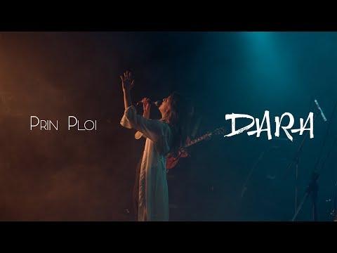 DARA - Prin Ploi (Live session)