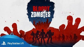 Bloody Zombies   Launch Trailer   PlayStation VR thumbnail