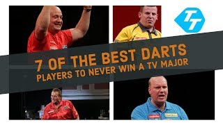 UNLUCKIEST darts players EVER   7 of the BEST... Never to win a TV title