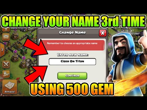Change Your Name 3rd Time Using 500 Gem New Update Clash Of Clans 2018