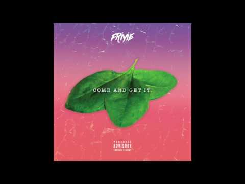 Friyie - Come & Get It (Prod. by TwoTone)