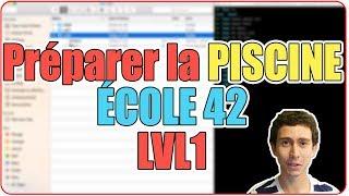 PISCINE ÉCOLE 42 - TUTO pour apprendre à CODER: LVL1