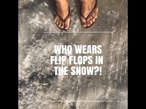 1c5a20cc8dbca Flip flops in the snow  ! ! Who does that  - YouTube