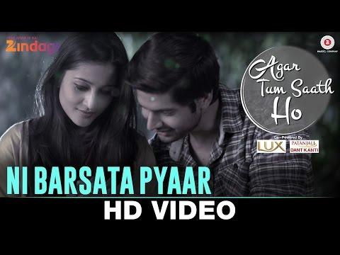 Ni Barsata Pyaar - Agar Tum Saath Ho   Ritu Barmecha & Hitesh Bharadwaj   Asees Kaur & Anand Bajpai