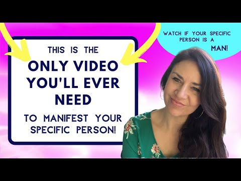 Manifest a Specific Person Guided Meditation (Watch if Your Specific Person is a MAN!)