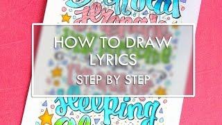 How To Draw Lyrics - Step by Step
