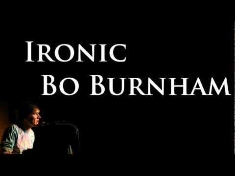 Ironic- Bo Burnham [Lyrics]
