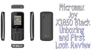 Micromax Joy X1850 Black Unboxing and First Look Review