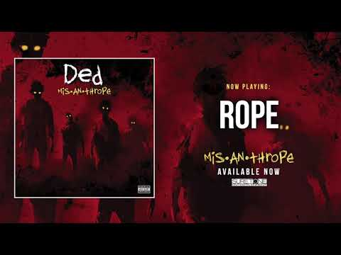 Ded - Rope (Official Audio)