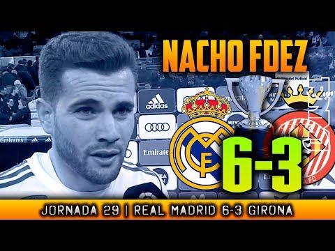 NACHO FERNANDEZ post Real Madrid 6-3 Girona (18/03/2018)   POST LIGA JORNADA 29