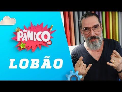Lobão - Pânico - 03/05/18