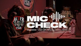 MIC CHECK ALTER EGO VS EVOS MPL SEASON 4