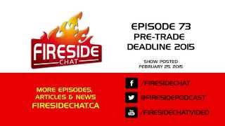 Fireside Chat Episode 74: 2015 Trade Deadline