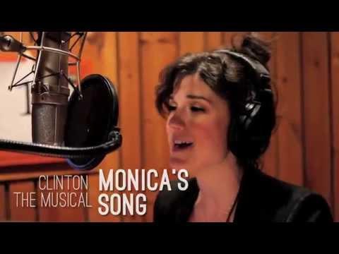 """Monica's Song"" - Clinton the Musical (Original Cast Recording)"