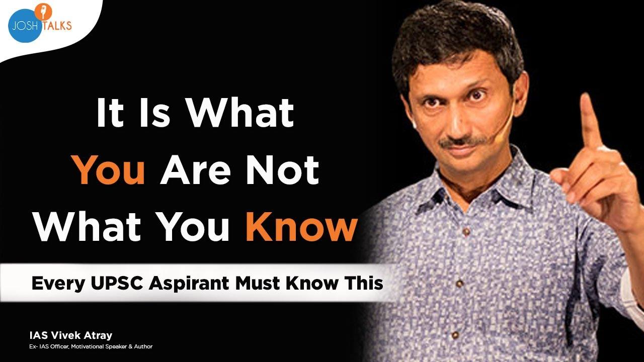 The 'BRAHMASTRA' For Becoming An IAS Officer | IAS Vivek Atray | Josh Talks