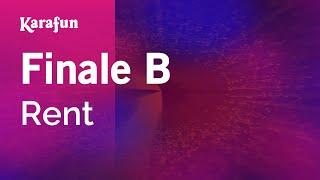 Karaoke Finale B - Rent *